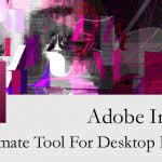Adobe InDesign – The Ultimate Tool for Desktop Publishing!