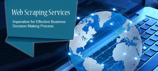 web Scraping Services for effective business decision making process